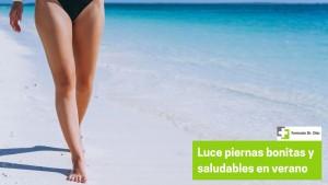 Luce unas piernas saludables y bonitas este verano